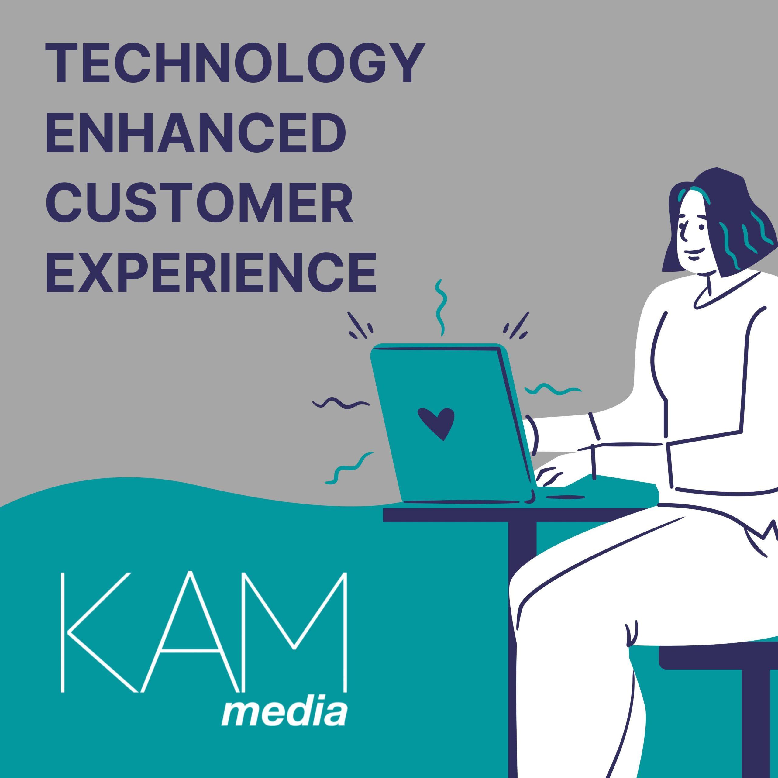 Technology enhanced customer experience